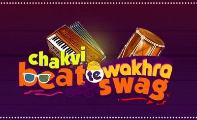 Chakvi Beat Te Wakhra Swag