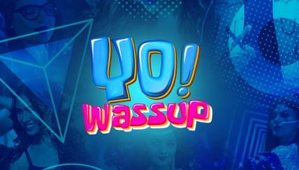 Yo Wassup